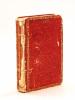 Calendrier Royal de la Préfecture de la Gironde, pour l'An de Grâce 1829, à l'usage des Fonctionnaires publics, Négocians, Avocats, Marins, ...