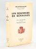 Les Seigneurs de Benauges, des Origines à la Révolution [ Edition originale ]. BOULANGE, Abbé Raymond