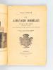 Les Almanachs bordelais du XVIe au XIXe siècle (Bibliographie historique) [ Edition originale ]. LABADIE, Ernest