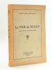 Le Païs de Soule ( Essai sur la Coutume basque ). NUSSY SAINT-SAENS, Marcel