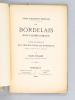 Les Bordelais dans l'Armée Romaine. Notes concernant les Inscriptions de Bordeaux extraites des papiers de M. de Lamontaigne [ Edition originale ]. ...