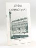 Historique de l'Hôtel de Laubardemont [ Bordeaux ] . KUNTZ, Bernard