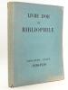Livre d'Or du Bibliophile. Troisième Année 1928-1929. Collectif