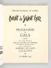 Nuit de Saint Cyr. Programme du Gala donné sous le Haut Patronage de Monsieur le Président de la République et de Madame la Maréchale de Lattre par la ...