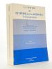 La notion de système dans les sciences contemporaines , Tome I : Méthodologies ( Colloque CNRS Analyse de système - Lyon 1980 ). CNRS Analyse de ...