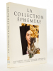 La Collection éphémère , XIXe Biennale des Antiquaires - Paris, Carrousel du Louvre, 18 septembre - 4 octobre 1998 [ catalogue ]. S.N.A. Syndicat ...