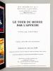 Le Tour du Monde par l'Affiche , Très rares affiches anciennes non entoilées (lot de 2 catalogues de 2003 et 2004), Aix-en-Provence : 29 novembre 2003 ...