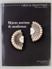 Bijoux anciens et modernes , Hôtel Drouot Paris (Lot de 3 catalogues, année 2013) : 30 octobre 2013 - écrins de Madame X et à divers - ; 22 novembre ...