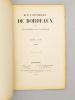 Revue historique de Bordeaux et du Département de la Gironde, Treizième Année - 1920 ( Année complète, 4 numéros ). Collectif ; Revue historique de ...