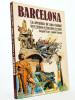 Barcelona - La aventura de una ciudad. Breve historia de Barcelona en comic. LURI, Gregori ; MARZAL, Jaume