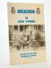 Arcachon , La Ville d'Hiver - Itinéraire pour une visite touristique et culturelle. S.H.A.A. Société Historique et Archéologique d'Arcachon Pays de ...