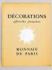 Décorations officielles françaises. Administration des Monnaies et Médailles - Monnaie de Paris