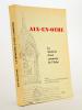 Aix-en-Othe , la mémoire d'une commune de l'Aube.. ARPA Association pour la Renaissance du Passé Aixois ; LEPRINCE-RINGUET, Louis (préf.)