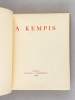 A Kempis [ The Imitation of Christ ]. A KEMPIS, Thomas