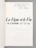 La Vigne et le Vin en Lorraine, XIVe XVe siècle [ exemplaire dédicacé par l'auteur ]. MAGUIN, Martine