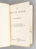 The War in Italy, and all about it [ First Edition ]. STOCQUELER, Joachim Hayward