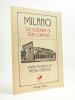 Milano , Le colonne di San Lorenzo - stampa litografica di Walter Gautschi. GAUTSCHI, Walter