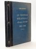 La Formation Intellectuelle d'Ernest Renan à l'époque des Cahiers de Jeunesse et des Nouveaux Cahiers 1845-1846 [ Edition originale - Livre dédicacé ...