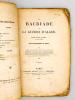 La Bactriade , ou la Guerre d'Alger , poëme héroï-comique en cinq chants. BARTHELEMY et MERY [ Auguste Marseille Barthélemy (1796-1867) et Joseph Méry ...