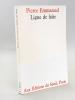 Ligne de faîte [ Edition originale - Livre dédicacé par l'auteur ]. EMMANUEL, Pierre