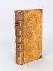 Lettres familières de M. le Président de Montesquieu, Augmentée de plusieurs Lettres & autres Ouvrages du même Auteur, qui ne se trouvent point dans ...
