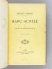 Marc-Aurèle et la fin du Monde antique. RENAN, Ernest