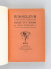 Dingley, l'illustre écrivain [ Tirage de tête, un des 30 exemplaires réimposés, avec une page autographe signée des auteurs ] . THARAUD, Jérôme et ...