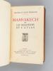 Marrakech ou Les Seigneurs de l'Atlas [ Livre dédicacé par l'auteur ]. THARAUD, Jérôme et Jean