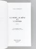 Le Rêve, la Mort et l'Univers ( 2 Tomes - Complet). FLAMMARION, Camille