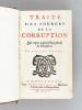 Traité des Sources de la Corruption Qui regne aujourd'huy parmi les Chrestiens (2 Tomes - Complet). Anonyme ; [ OSTERVALD, Jean-Frédéric ]