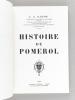 Histoire de Pomerol. GARDE, J. A.