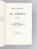 Notes et Souvenirs de M. Thiers (1870-1873) Voyage diplomatique - Proposition d'un Armistice - Préliminaires de la Paix - Présidence de la République ...