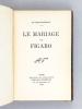 Le Mariage de Figaro. BEAUMARCHAIS, M. de
