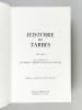 Histoire de Tarbes. Collectif ; LAFFON, Jean-Baptiste (dir.) ; SOULET, Jean-François (dir.)