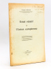 Essai relatif à l'Union européenne [ Edition originale - Livre dédicacé par l'auteur à Roger Bonnard ]. SCELLE, Georges