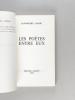 Les Poètes entre eux [ Edition originale - Livre dédicacé par l'auteur ]. FRANK, Jean-Michel