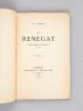 Le Rénégat. Drame historique en cinq actes en vers [ Edition originale - Livre dédicacé par l'auteur ]. E. I. NURBAL ; [ LABRUNIE, Pierre Auguste ]