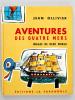 [ Lot de 5 Titres, dont 4 dédicacés par l'auteur ] Le Chaudron d'Or - Le Marteau de Thor - Aventures des Quatre Mers - Qui donc est Boomj - L'Amérique ...
