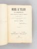 Michel Le Tellier, son Administration comme Intendant d'Armée en Piémont 1640-1643. Manuscrits inédits de la Bibliothèque Nationale copiés du temps. ...