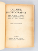 Colour Photography and other recent developments of the Art of The Camera 1908. Special Summer number of The Studio. HOLME, Charles (Ed.) ; James ...