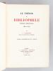 Le Trésor du Bibliophile. Epoque Romantique. Tome 3 : Livres Illustrés du XIXe siècle . CARTERET, Léopold