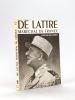 De Lattre Maréchal de France [ Livre dédicacé par l'auteur ]. DROIT, Michel