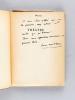 [ Lot de 6 ouvrages enrichis de plusieurs lettres autographes signés et de dédicaces à l'écrivain bordelais Michel Suffran ] Le personnage combattant ...