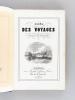 Album des Voyages anciens et modernes. . Anonyme ; [ JOUHANNEAUD, Paul ]