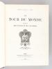 """Le Tour du Monde. Journal des Voyages et des Voyageurs. Année 1905 [ Avec le supplément hebdomadaire """"A Travers le Monde"""" ]. COLLECTIF ; CHARTON, ..."""