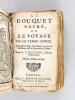 Le Bouquet Sacré, ou Le Voyage de la Terre-Sainte, Composée des Roses du Calvaire, des Lys de Bethléem, et des Hyacinthes d'Olives. BOUCHER, R.P.