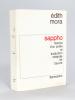 Sappho. Histoire d'un poète et traduction intégrale de l'oeuvre [ Avec une lettre autographe signée de l'auteur ]. MORA, Edith ; SAPPHO