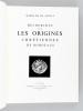 Recherches sur les Origines chrétiennes de Bordeaux . MAILLE, Marquise de
