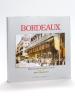 Bordeaux (2 Tomes - Complet). BAUMANN, Max