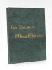Les Quatrains d'Omar Khayyam. Traduits du persan sur le manuscrit conservé à la Bodleian Library d'Oxford [ Exemplaire sur papier du Japon ]. KHAYYAM, ...